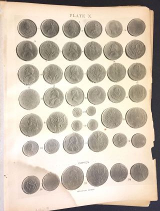 The Early Coins of America and the Laws Governing Their Issue. Comprising also Descriptions of the Washington Pieces, the Anglo-American Tokens, Many Pieces of Unknown origin, of the Seventeenth and Eighteenth Centuries and the First Patterns of the United States Mint.