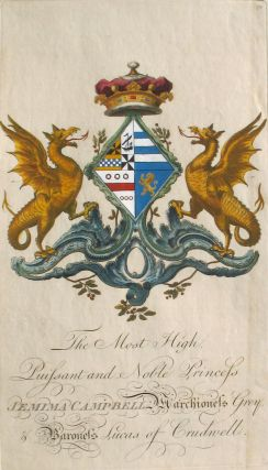 Family Crest of The Most High, Puissant & Noble Princess Jemima Campbell, Marchioness Grey, &...