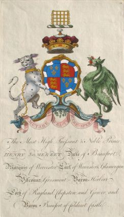 Family Crest of The Most High, Puissant & Noble Prince, Henry Somerset, Duke of Beaufort, Marquis...