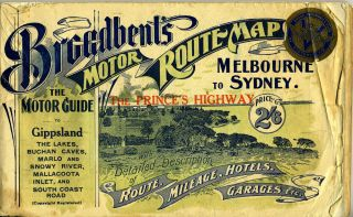 Geo. R. Broadbent's standard and official motor guide, Melbourne to Sydney (and back) : via The...