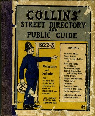 Collins' Street Directory and Public Guide, Melbourne and Suburbs, 1922-3. Victoria Melbourne