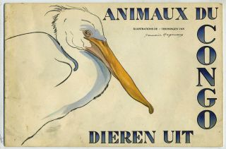 Animaux du Congo; Dieren Uit Congo. Sold for the Belgian Effort to Conquer Tuberculosis. Art,...