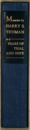 Years of Trial and Hope 1946 - 1952. Memoirs by Harry S. Truman. Volume Two.