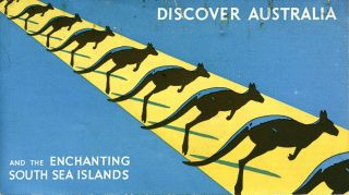 Discover Australia and the Enchanting South Sea Islands. A Real Voyage for Pleasure or for Health. Australian National Travel Association.
