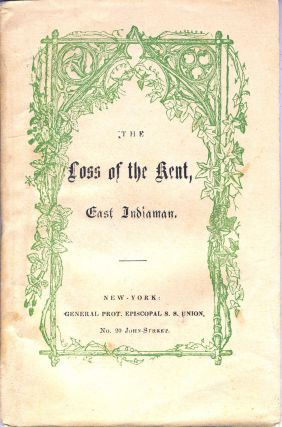 The Loss of the Kent, East Indiaman. Duncan MacGregor