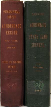 Seventh Annual Report on the Progress of the Topographical Survey of the Adirondack Region of New York, to the year 1879 [with] Report on the progress of the Adirondack State Land Survey to the Year 1886. Adirondacks, Verplanck Colvin.