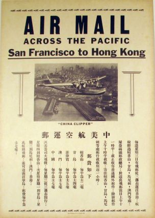 The first Air Mail trans-Pacific flights: 'Air Mail Across the Pacific, San Francisco to Hong...