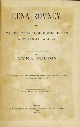 Eena Romney, or Word-Pictures of Home-Life in New South Wales.