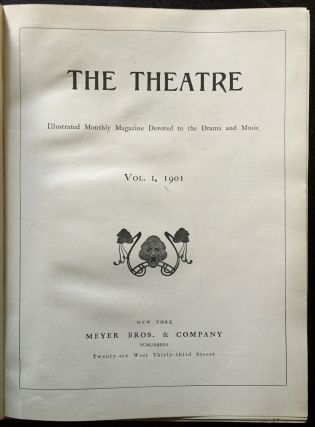 The Theatre. Illustrated Monthly Magazine. The 1st 42 volumes comprising 1901 through 1925 complete.