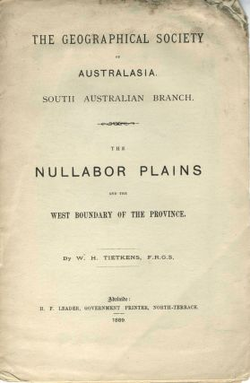 The Nullabor Plains and the West Boundary of the Province. Pamphlet. W. H. Tietkins