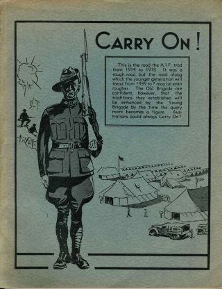 Carry On! The Traditions of the A.I.F. WWI, Captain C. Longmore
