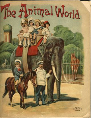 The Animal World with Cut out and Stand up Pictures. Children's book with chromolithographic pictures of the animals.