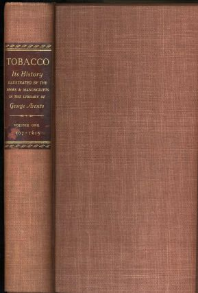 Tobacco, its History Illustrated by The Books, Manuscripts and Engravings In the Library of George Arents, Jr (Five Volume Set).