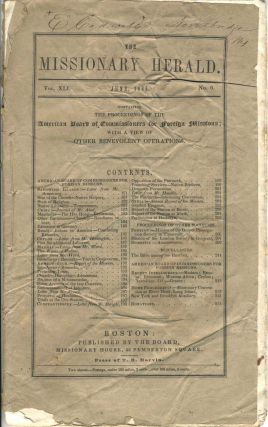 The Missionary Herald, Vol. XLI, No. 6, June 1845. Containing the Proceedings of the American...