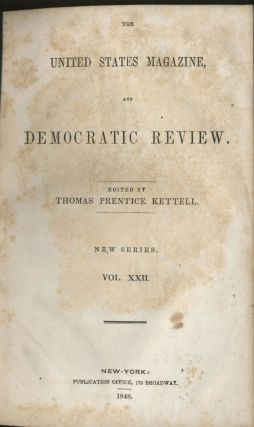 The United States Magazine and Democratic Review. Thomas Prentice ed Kettell