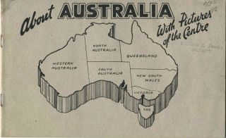 About Australia With Pictures of the Centre. Pamphlet. Australia.