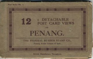 12 Detachable Post Card Views of Penang. Booklet. Federal Rubber Stamp Co
