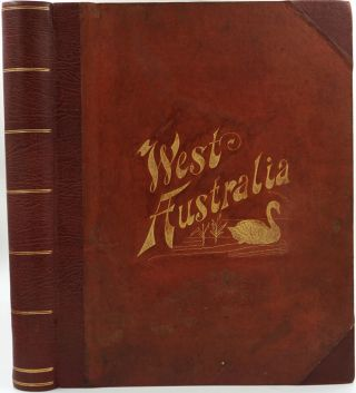 History of West Australia. A Narrative of Her Past, Together with Biographies of her Leading...