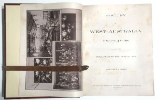 History of West Australia. A Narrative of Her Past, Together with Biographies of her Leading Men.