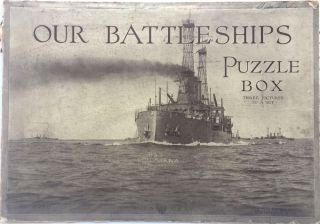 Our Battleships Puzzle Box - Three Pictures to a Set. Enrique Muller, Robert E