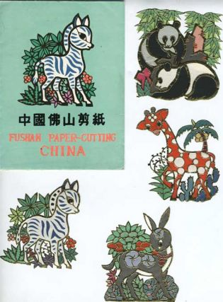 Chinese Paper Cuts of Fushan/Foshan and Yangchow districts.