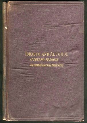 Tobacco and Alcohol. John Fiske