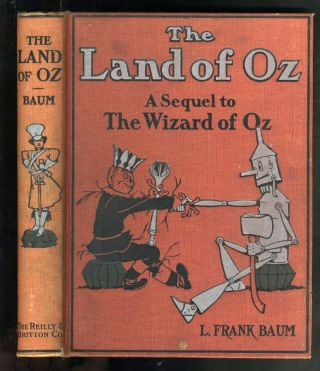 The Land of Oz, A Sequel to the Wizard of Oz. Frank Baum.