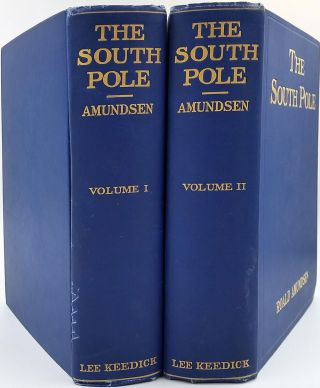 "The South Pole. An Account of the Norwegian Antarctic Expedition in the ""Fram"", 1910-1912. Roald Amundsen."