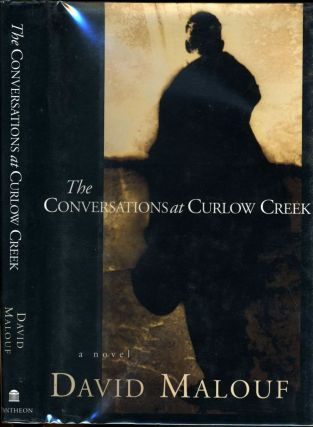 The Conversations at Curlow Creek. David Malouf