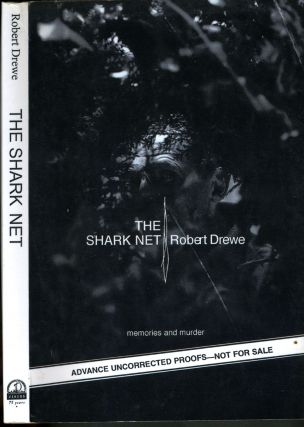 The Shark Net. Uncorrected Proof. Robert Drewe