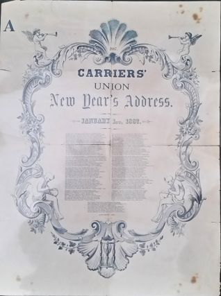 Carriers' Union New Year's Address: January 1, 1887. Broadside request for tip. New York City,...