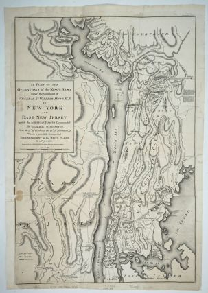 A Plan of the Operations of the King's Army under the command of General Howe, K.B. in New York...