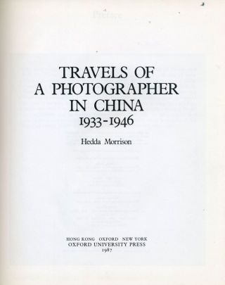 Travels of a Photographer in China, 1933-1946.