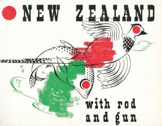 With Rod and Gun in New Zealand: A Concise Guide to sporting opportunities in forest, mountain,...