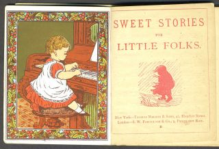 Sweet Stories for Little Folks.