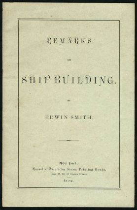 'Remarks on Shipbuilding'. Pamphlet on ship design for the proposed Panama Canal. Ships, New York