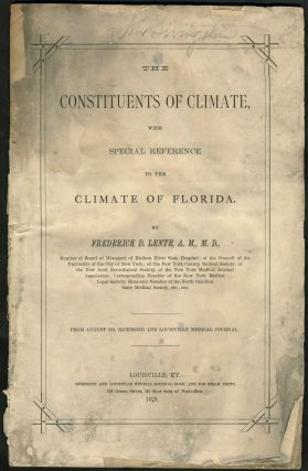 The Constituents of Climate, with Special Reference to the Climate of Florida. Pamphlet. West...