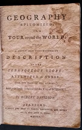 Geography Epitomized: or, A tour round the World: being a Short but Comprehensive Description of...