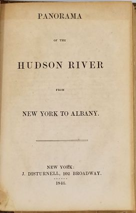 Panorama of the Hudson River from New York to Albany.