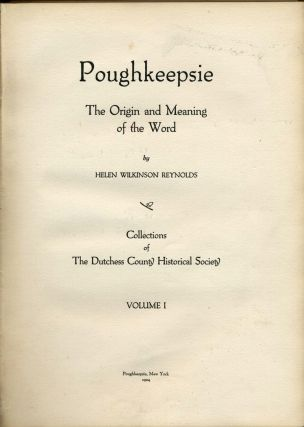 Poughkeepsie, the Origin and Meaning of the Word.