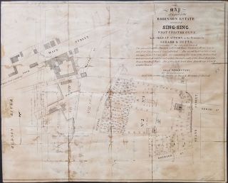 Map of a part of the Robinson Estate situated at Sing-Sing, Westchester Co., N.Y. To be Sold at...