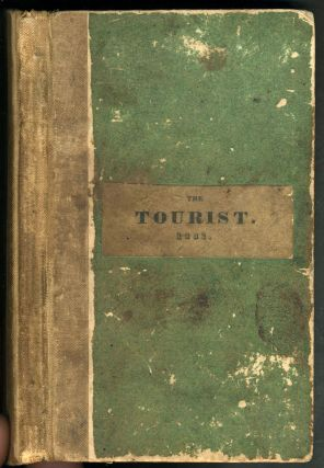 The TOURIST or POCKET MANUAL for TRAVELLERS on The Hudson River The Western Canal, and Stage...