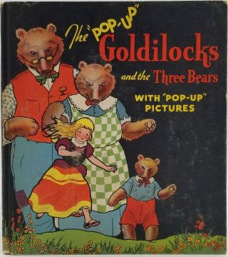"The ""Pop-Up"" Goldilocks and the Three Bears"