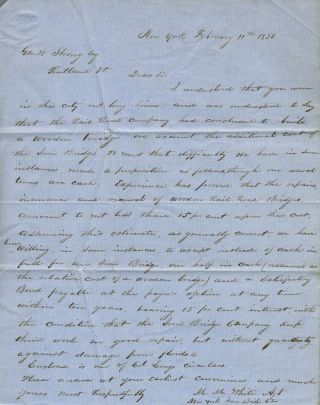 Autograph letter signed from the agent of the New York Iron Bridge Co., to George W. Strong of...