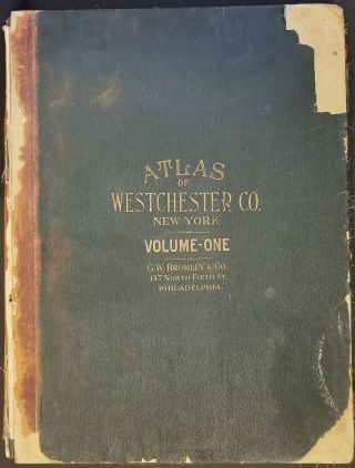 Atlas of Westchester County. Volumes One & Two [complete]. George W. Bromley, Walter S