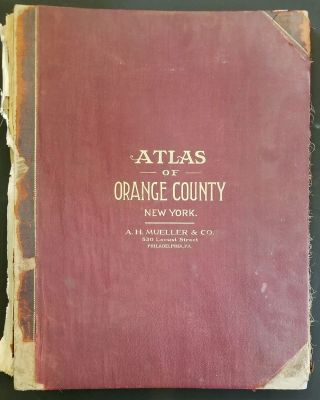 Atlas of Orange County, New York: Compiled and Drawn from Official Records, Public and Private...