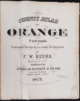 County Atlas of Orange New York from actual Surveys by and under the Direction of F.W. Beers.