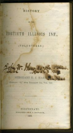 History of the Fortieth Illinois Inf., (Volunteers). Civil War, Sgt. E. J. Hart