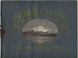 Picturesque and Scenic Beauties of The Columbia River and the Metropolis of the Pacific...