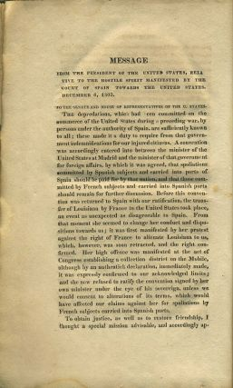 State Papers and Publick Documents of the United States from the Accession of Thomas Jefferson to the Presidency, Exhibiting a Complete View of Our Foreign Relations since That Time, 1806-8.